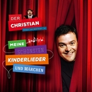 Meine schönsten Kinderlieder und Märchen/Der Christian