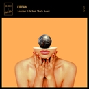 Another Life (feat. Mark Asari)/KREAM
