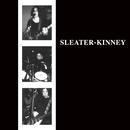 Sleater-Kinney (Remastered)/Sleater-Kinney
