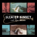 Call the Doctor (Remastered)/Sleater-Kinney