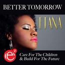 Better Tomorrow - Single/Etana