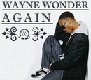 Again/Wayne Wonder