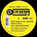 Badman Place (Coki-DMZ Remix)/Busy Signal