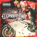 Good 2 Go/Elephant Man