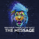 The Message (feat. Damian Marley)/Bunji Garlin