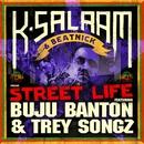 Street Life - Single/Buju Banton & Trey Songz
