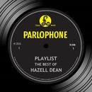 Playlist: The Best Of Hazell Dean/Hazell Dean