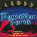 Ramadhan Remix/Rabbani & Harakat Madani
