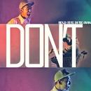 DON'T (feat. OVAN & DJ Tiz)/Rex.D