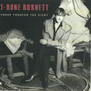 Proof Through The Night (Remastered)/T-Bone Burnett