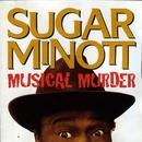 Musical Murder/Sugar Minott