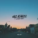 Pull Up (feat. Lil Uzi Vert)/Wiz Khalifa