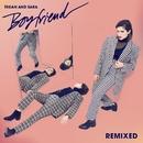 Boyfriend (Remixes)/Tegan And Sara
