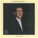 Trap Door (Remastered)/T-Bone Burnett