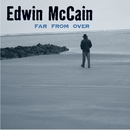 Far From Over/Edwin McCain