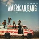 American Bang (Deluxe)/American Bang