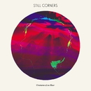 Creatures Of An Hour/Still Corners
