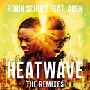 Heatwave (feat. Akon) [The Remixes]/Robin Schulz