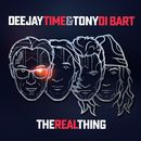 The Real Thing/Deejay Time & Tony Di Bart
