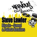 Rise In (Saeed & Palash Remixes)/Steve Lawler