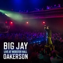 Live At Webster Hall/Big Jay Oakerson