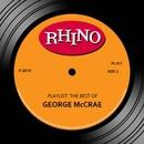Playlist: The Best Of George McCrae/George McCrae