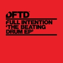 The Beating Drum EP/Full Intention