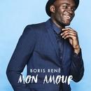 Mon Amour/Boris René