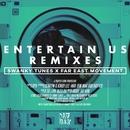 Entertain Us (Remixes)/Swanky Tunes & Far East Movement