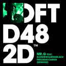 Precious Cargo (feat. blondewearingblack) [Remixes]/Mr. G
