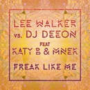 Freak Like Me (feat. Katy B & MNEK) [Radio Edit]/Lee Walker