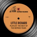 Playlist: The Best Of the Reprise Years/Little Richard