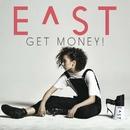 Get Money!/E^ST