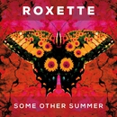 Some Other Summer/Roxette