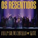 Galicia Caníbal/Os Resentidos