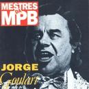 Mestres da MPB/Jorge Goulart