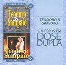 Sucessos em Dose Dupla/Teodoro & Sampaio