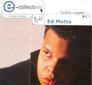 E - Collection/Ed Motta