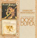 Sucessos em Dose Dupla/Oswaldo Montenegro