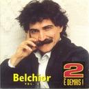 2 é Demais - Vol. 2/Belchior