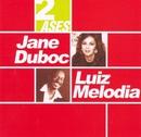 Dois ases/Jane Duboc e Luiz Melodia