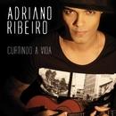 Curtindo a Vida/Adriano Ribeiro