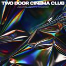 Are We Ready? (Wreck)/TWO DOOR CINEMA CLUB