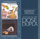 Sucessos em Dose Dupla/Hermeto Pascoal