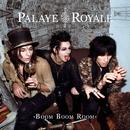 Boom Boom Room (Side A)/Palaye Royale