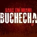 Baile em Miami - EP/Buchecha