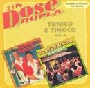 Dose Dupla (Vol. 4)/Tonico & Tinoco