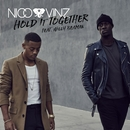 Hold It Together (feat. Willy Beaman)/Nico & Vinz