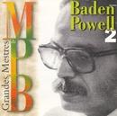 Grandes Mestres da MPB (Vol. 2)/Baden Powell