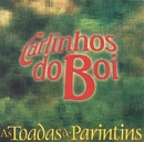 As Toadas de Parintins/Carlinhos Do Boi